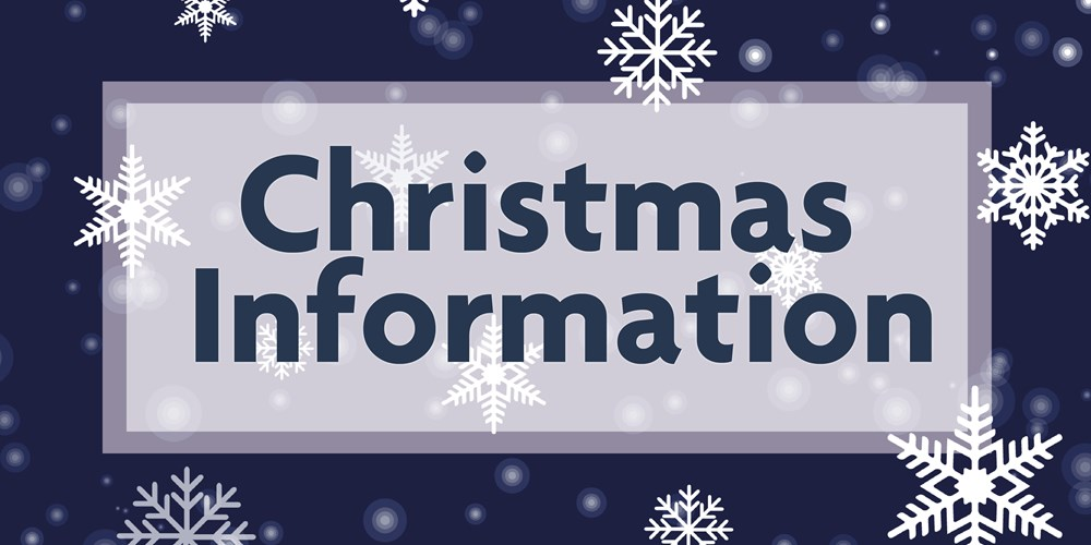 Christmas and new year information